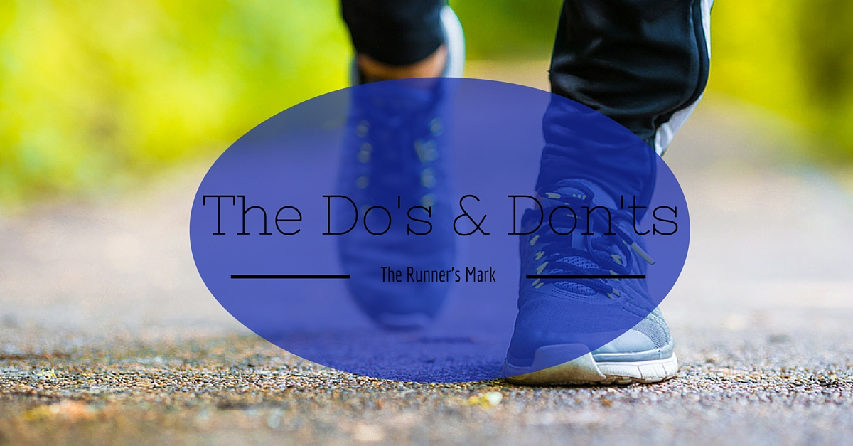 How To Run : The Do's and Don'ts