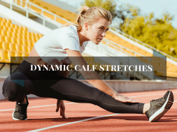 Dynamic Calf stretches