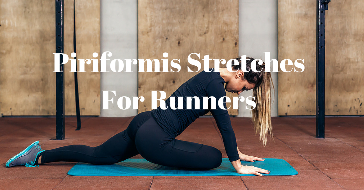 Piriformis Stretches For Runners