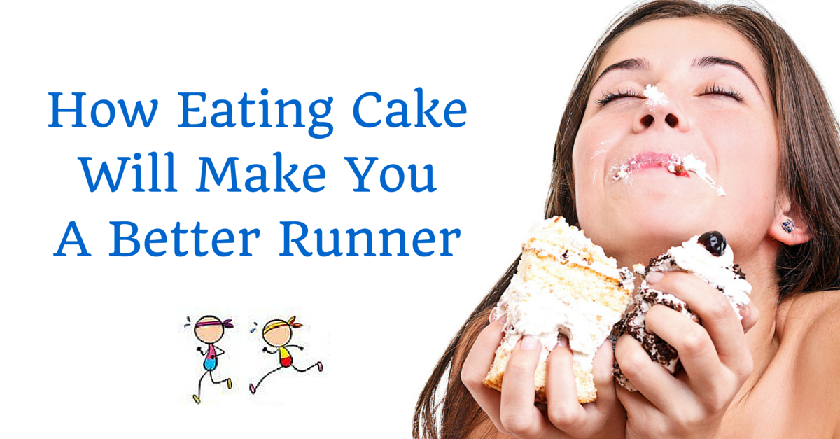 How Eating Cake Makes You A Better Runner