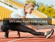 Dynamic Calf stretches