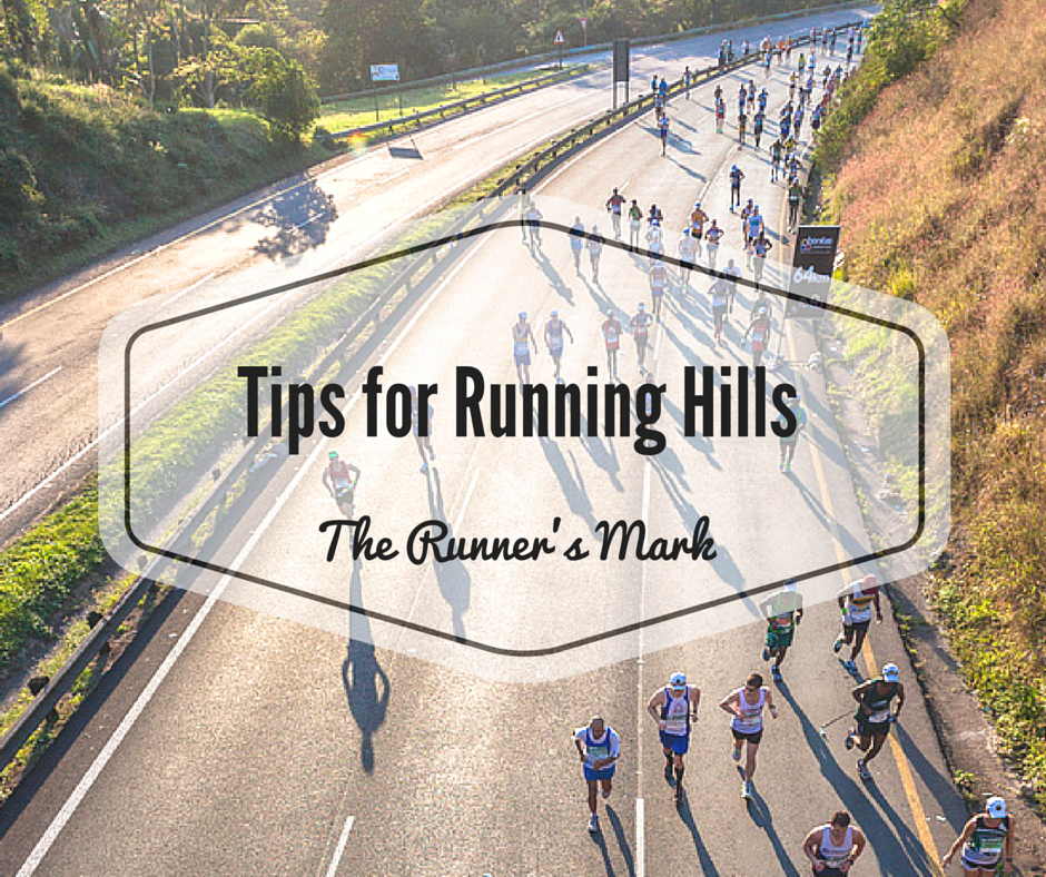 Tackle Hill Running With These Tips